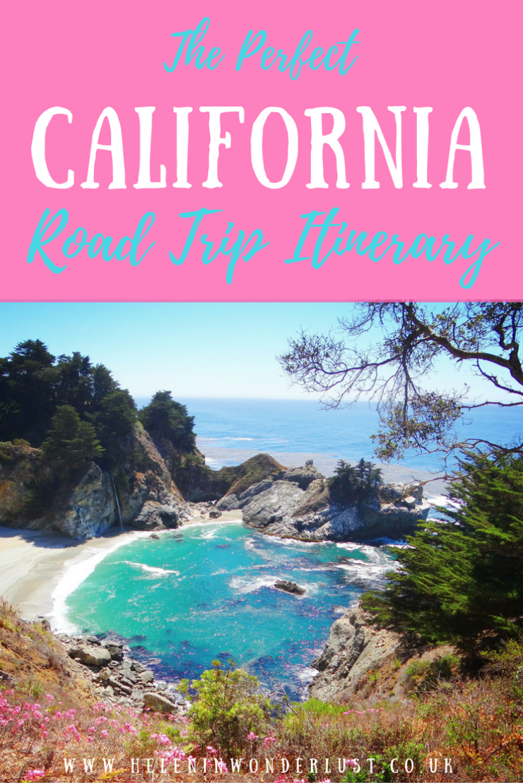 The Perfect California Road Trip Itinerary