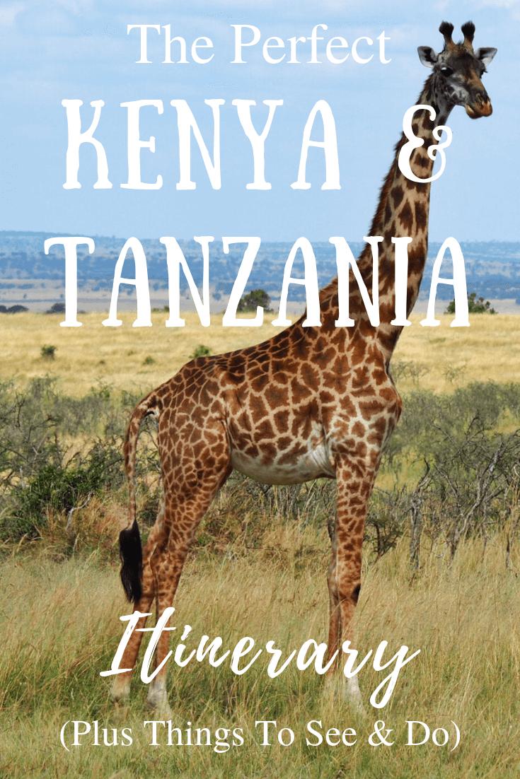The Perfect Kenya And Tanzania Itinerary Plus Things To See