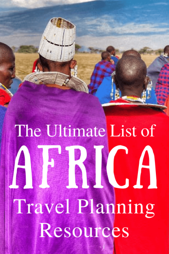 The Ultimate List of Africa Travel Planning Resources - how to get around, to suggestions on where to sleep, what to pack and how to look after your health when you travel.