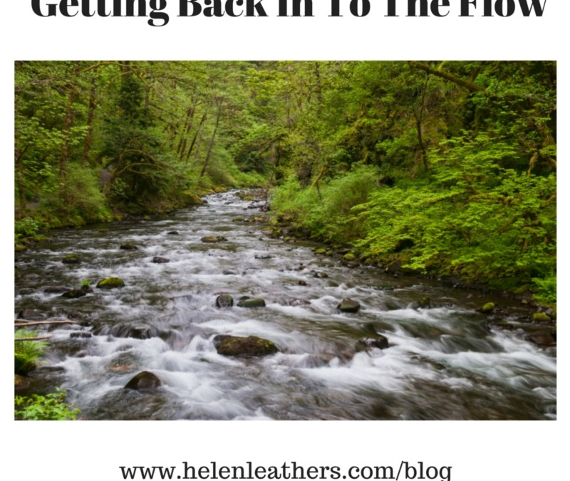 How To Get Back In The Flow