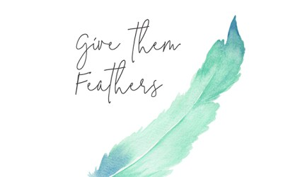 Give them Feathers- Contemporary Prints for your home