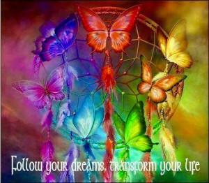 Følg drømmen din og livet ditt vil endre seg.