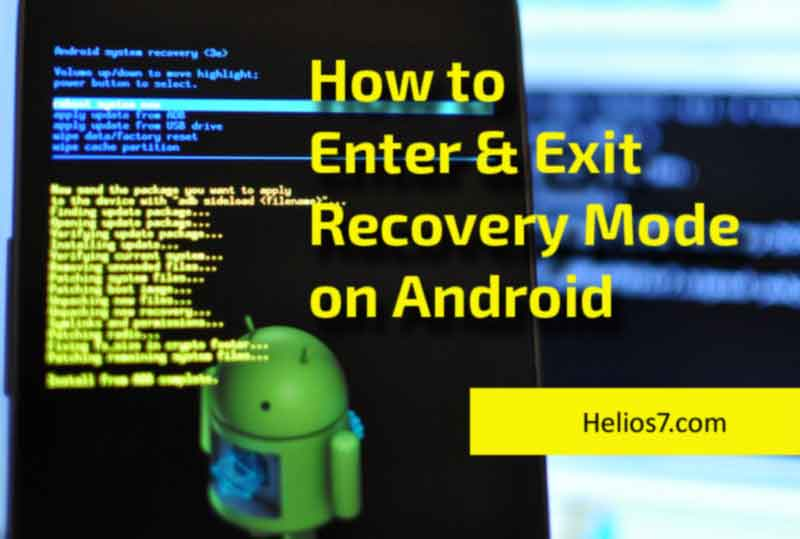 How to Enter and Exit Recovery Mode on your Android Mobile