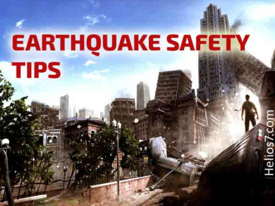 What Are The Earthquake Safety Tips Rules And Procedures Before During And After Helios7 Com