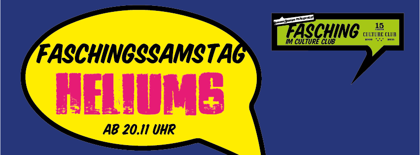 helium6 - Fasching  Culture Club Hanau