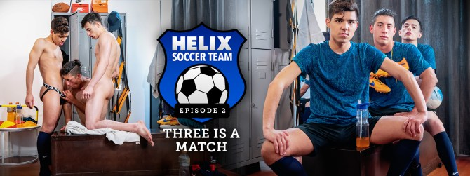 Helix Soccer Team | Ep. 2 Three Is a Match