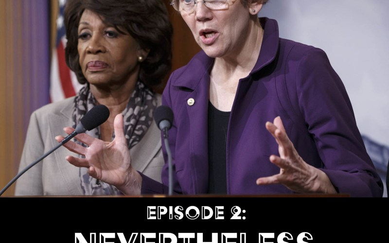 Episode 2: Nevertheless, She Persisted