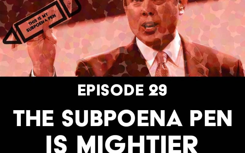 Episode 29: The Subpoena Pen is Mightier f/ Wendy Davis