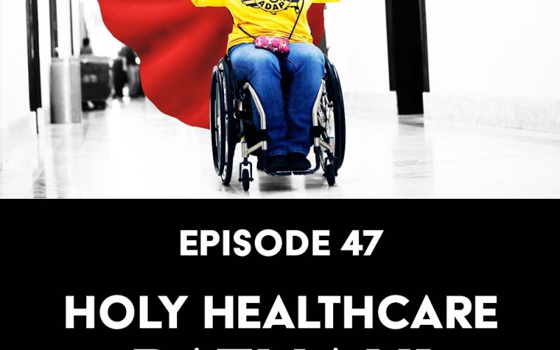Episode 47: Holy Healthcare, Batman!