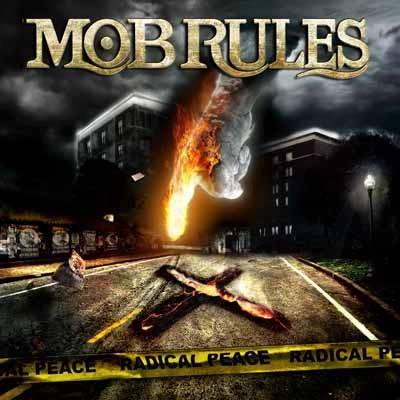 Mob Rules - Radical Peace by Eneas