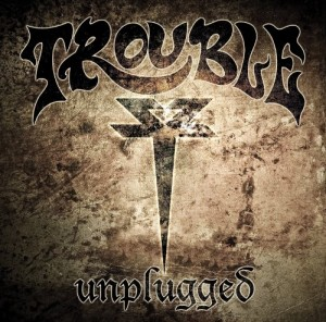 trouble unplugged