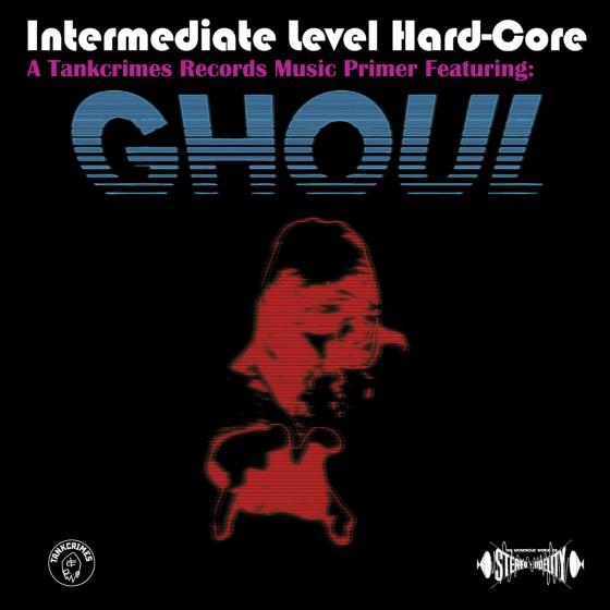 ghoul-intermediate-level-hardcore-promo-cover-pic