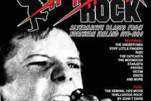 Shellshock Rock: Alternative Blasts From Northern Ireland 1977-1984