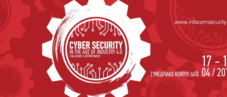 9ο Συνέδριο InfoCom Security 2019, που θα πραγματοποιηθεί στις 17 & 18 Απριλίου στο Συνεδριακό Κέντρο Δαΐς στο Μαρούσι, θα αποτελέσει για ακόμα χρονιά το κορυφαίο γεγονός στην Ελλάδα για τον τομέα της Ψηφιακής Ασφάλειας και, όπως πάντα, θα εξελιχθεί σε μια πολύ μεγάλη συνάντηση των επαγγελματιών στο χώρο του IT ευρύτερα.