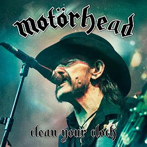 motörhead clean your clock