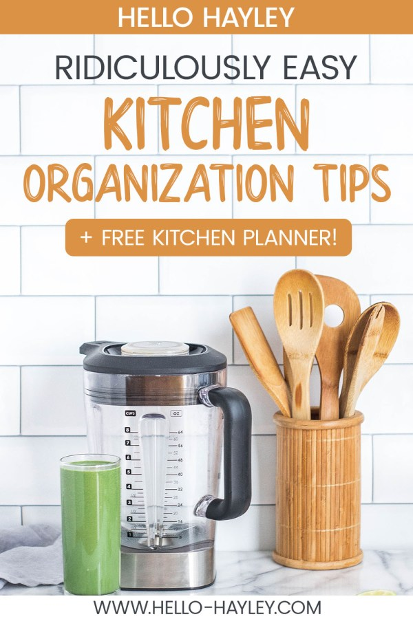 kitchen organization tips, ideas for organizing a kitchen pinterest pin