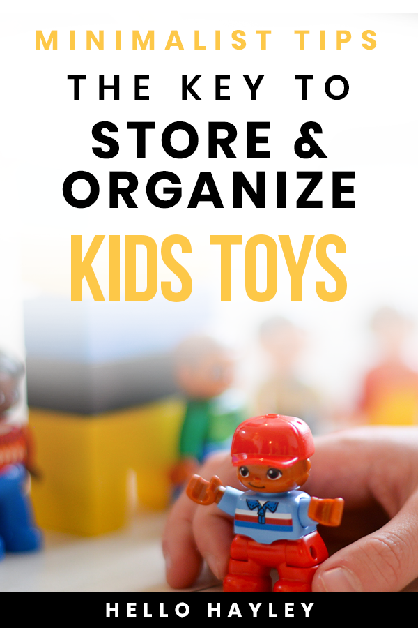the key to store and organize kids toys