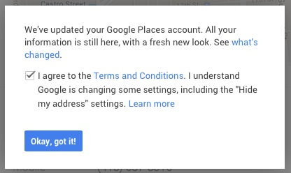 Google is changing some settings, including the -Hide my address-settings 2014-04-23