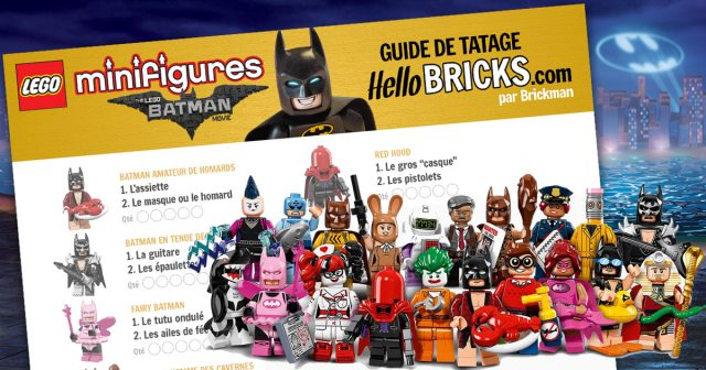 Guide tatage minifigs LEGO Batman Movie 71017