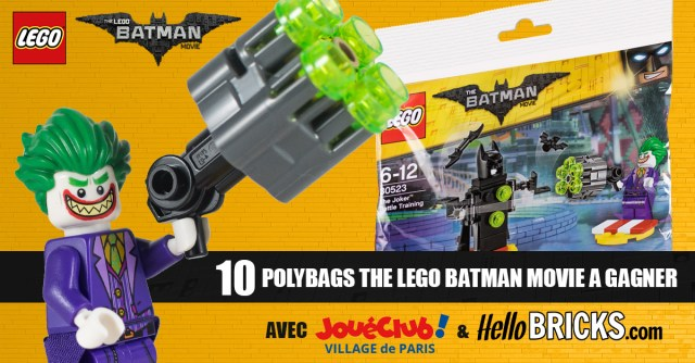 Concours The LEGO Batman Movie polybag LEGO 30523 The Joker Battle Training