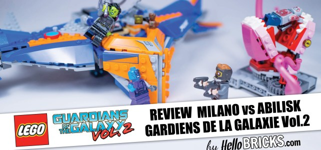 LEGO REVIEW 76081 - Marvel - Gardiens de la galaxie Vol.2 - The Milano vs the Abilisk