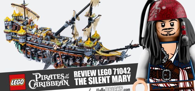 REVIEW LEGO 71042 – Pirates des Caraïbes – Silent Mary