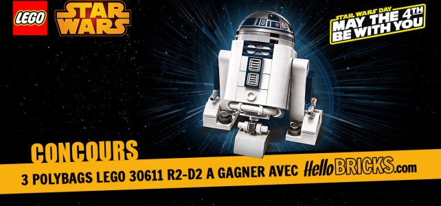 Concours May the 4th : 3 polybags 30611 R2-D2 à gagner