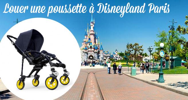 Disneyland Paris avec un enfant : location de poussette - Hello