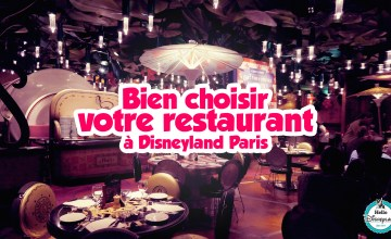 quel restaurants choisir à disneyland Paris