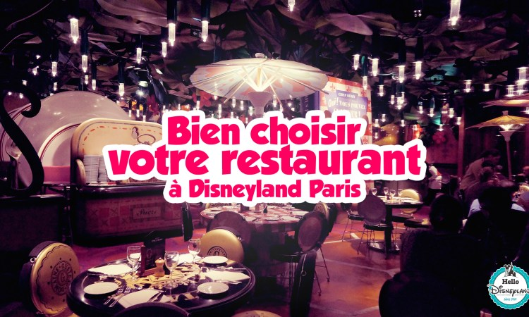 quel restaurants choisir à disneyland Paris