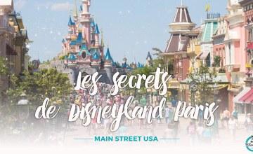 secrets Disneyland Paris Main street USA