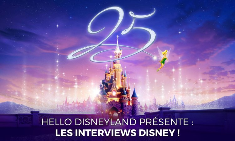 lesInterviewsDisney