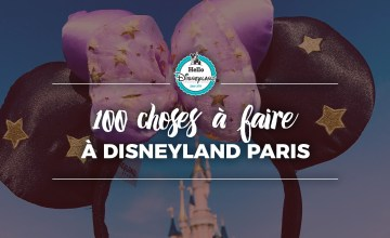 100-CHOSE-A-FAIRE-A-DISNEYLAND-PARIS