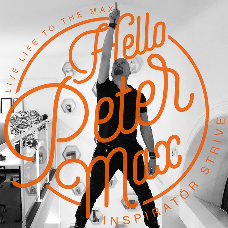 Hello Peter Max sociala medier Inspiratör Strive