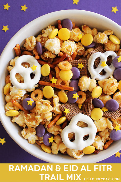 A holiday trail mix for Ramadan and Eid al Fitr