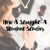 How A Straight-A Student Studies