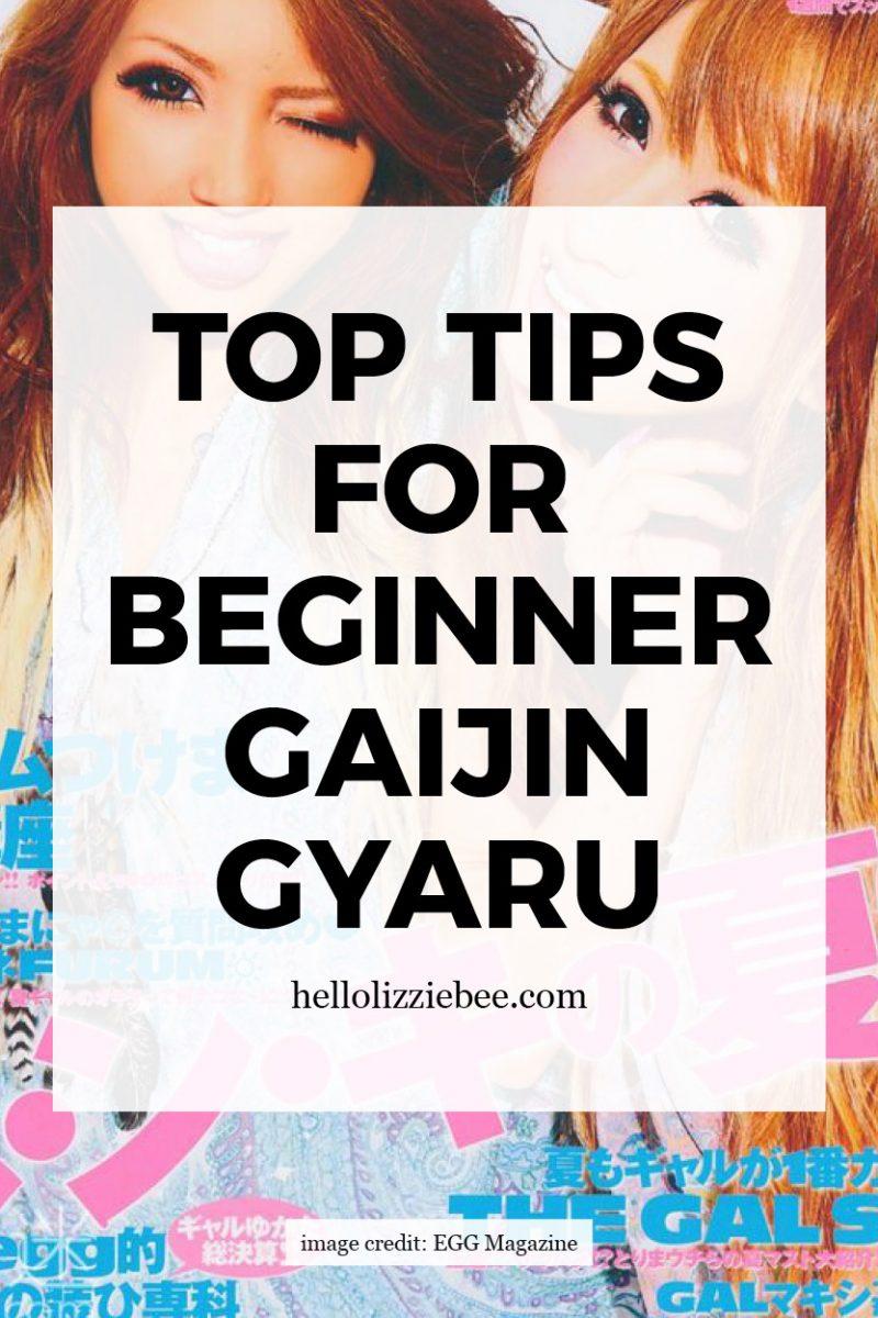 Top Tips for Beginner Gaijin Gyaru by hellolizziebee