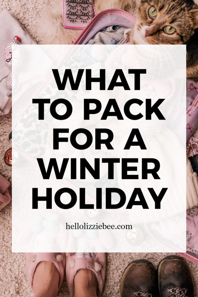 Winter holiday packing list by hellolizziebee