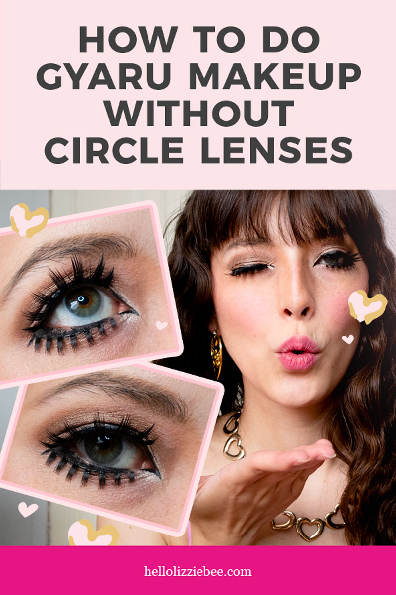 How to do Gyaru Makeup Without Circle Lenses by hellolizziebee