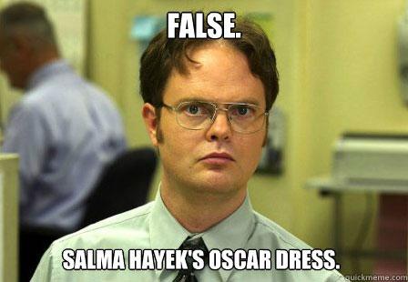 Dwight talks about Salma Hayek.
