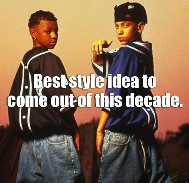 Kriss Kross wore their clothes backwards.