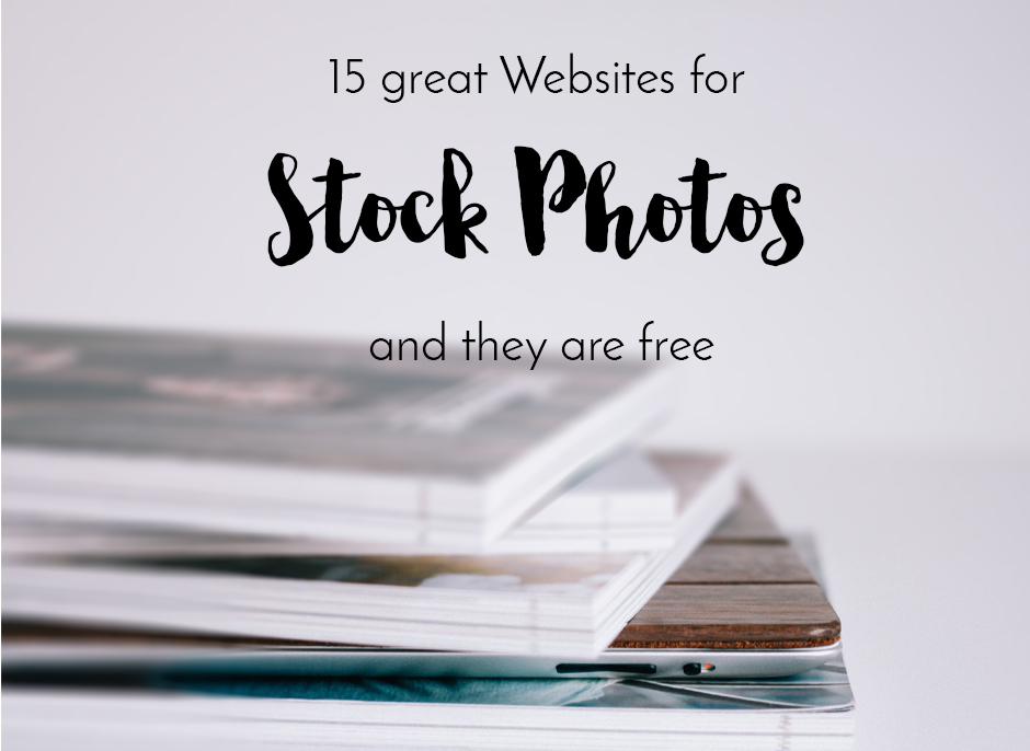 15 awesome free Stock Photo Websites