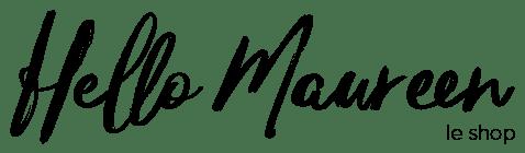 Hello Maureen – Le shop