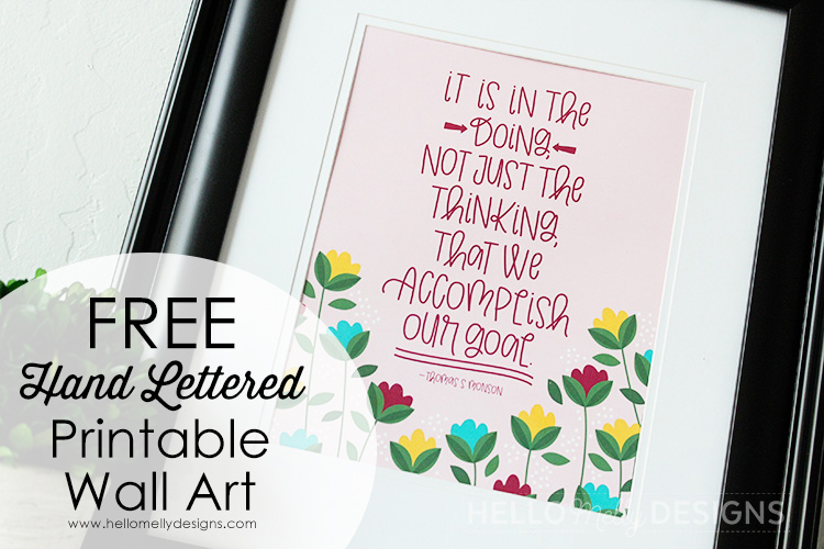 Free Hand Lettered Printable Art