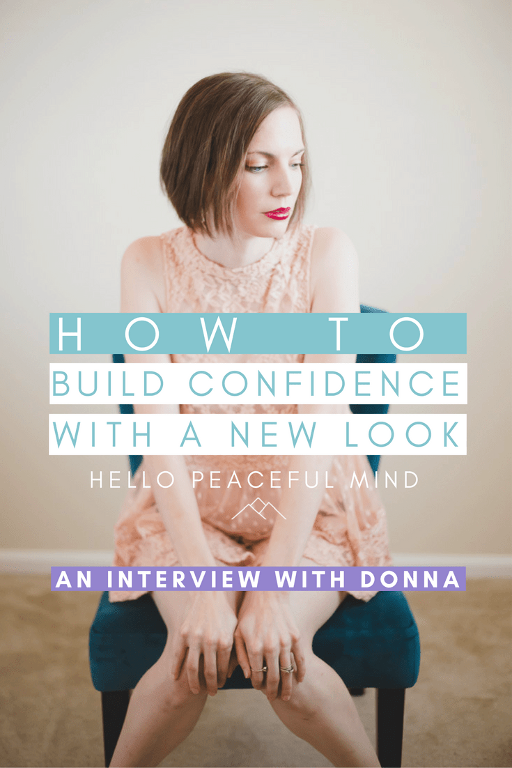 Discover how my very good friend Donna worked with a stylist and improved her confidence. Read the full article on www.HelloPeacefulMind.com