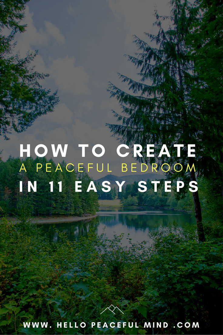 How To Create A Peaceful Bedroom In 11 Easy Steps