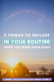 5 Things To Include In Your Routine When You Work From Home