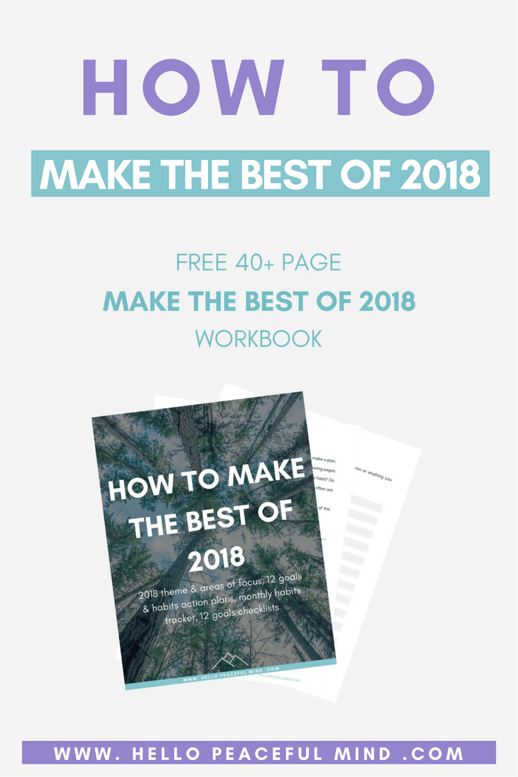 How To Make The Best Of 2018 Free Workbook Plan And Take Action