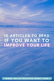 10 Articles To Read If You Want To Improve Your Life