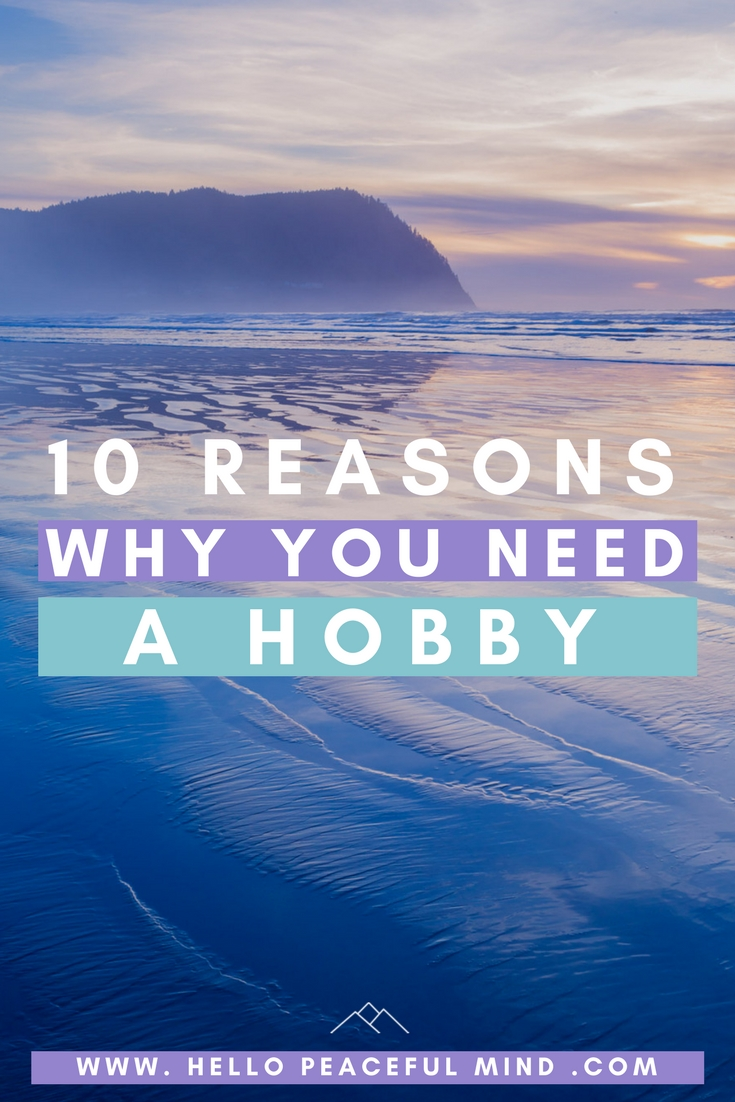 Do you have a hobby? Find out why you need one on www.HelloPeacefulMind.com